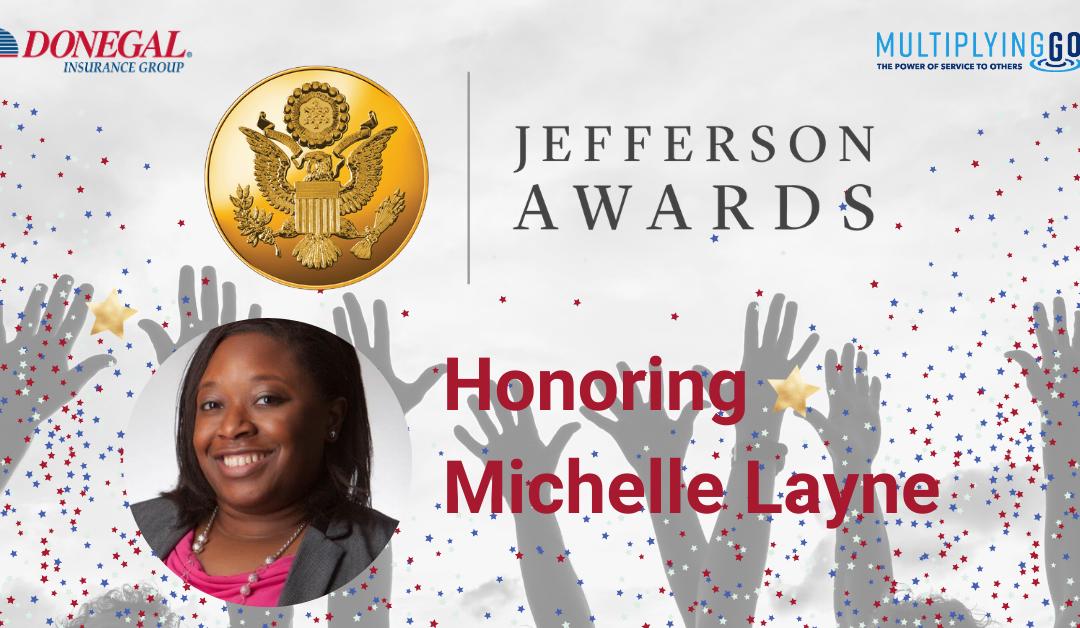 Meet Michelle Layne: Donegal Jefferson Award Winner