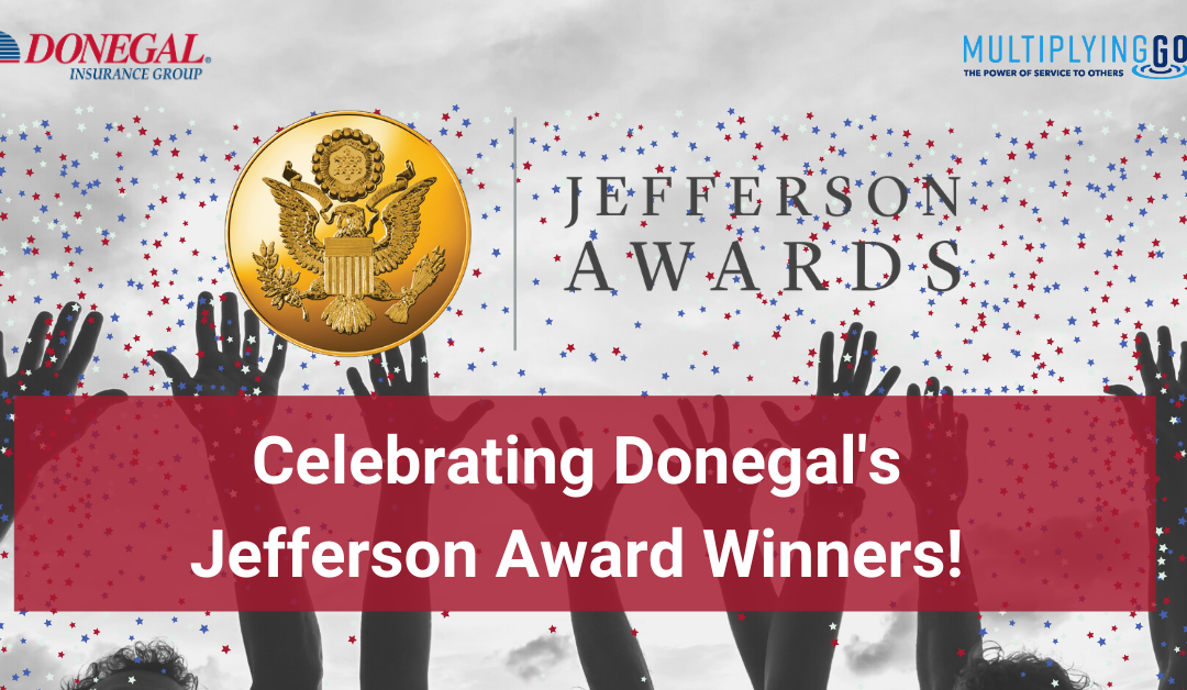 Donegal Announces First-Ever Jefferson Award Recipients