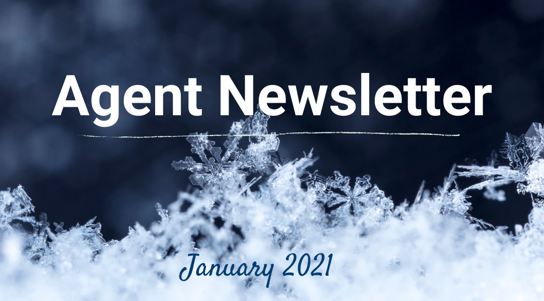 January 2021 Agent Newsletter