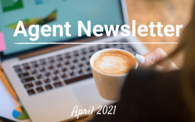 April 2021 Agent Newsletter