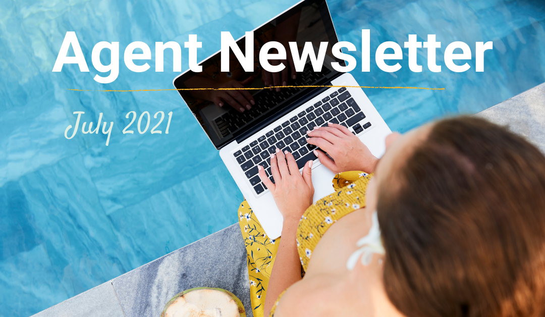 July 2021 Agent Newsletter